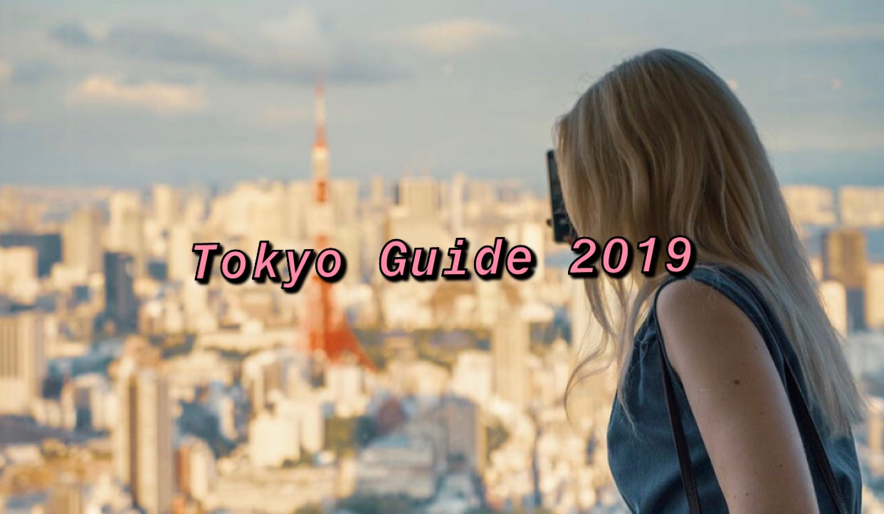 TOKYO GUIDE: The 10 BEST Places to Visit in Tokyo 2019
