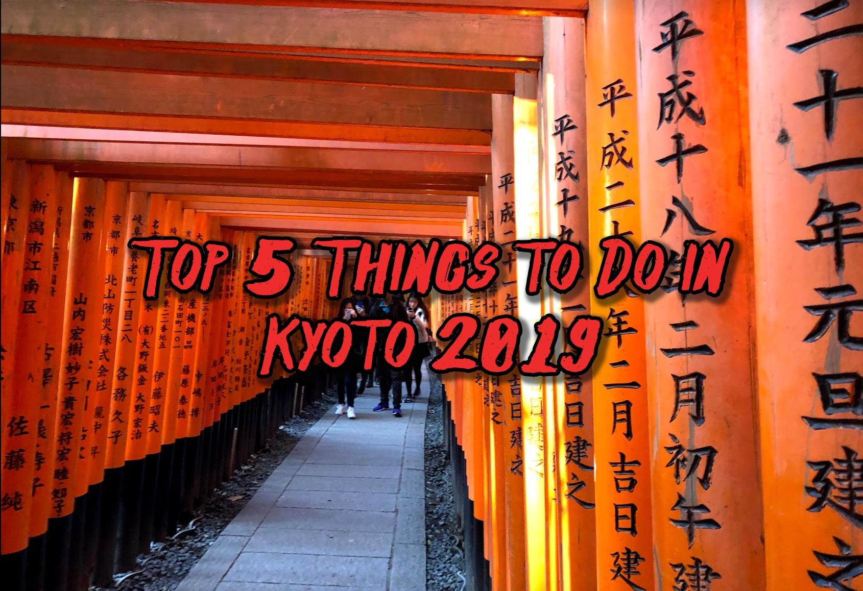5 Must Do Things in Kyoto 2019